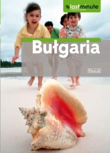 Okładka książki Bułgaria. Last Minute Kapka Kassabova