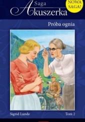 Okładka książki Próba ognia Sigrid Lunde