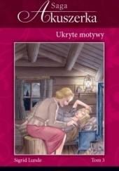 Okładka książki Ukryte motywy Sigrid Lunde