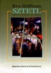 Okładka książki Sztetl. Świat Żydów polskich Eva Hoffman