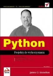 Okładka książki Python. Projekty do wykorzystania James O. Knowlton