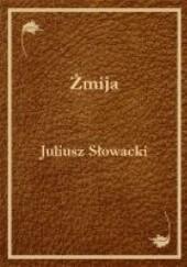 Okładka książki Żmija Juliusz Słowacki