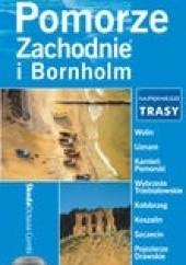 Okładka książki Pomorze zachodnie i Bornholm na weekend Edyta Tomczyk,Piotr Ostrowski