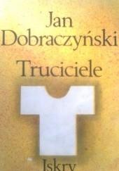 Okładka książki Truciciele Jan Dobraczyński