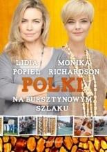 Polki na Bursztynowym Szlaku - Monika Richardson