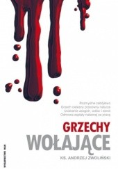 Okładka książki Grzechy wołające Andrzej Zwoliński
