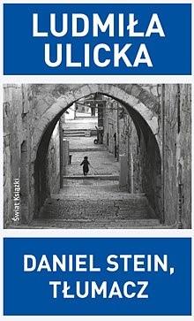 Okładka książki Daniel Stein, tłumacz Ludmiła Ulicka