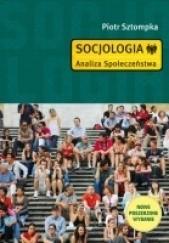Okładka książki Socjologia. Analiza społeczeństwa Piotr Sztompka