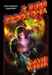 Okładka książki Z furii zrodzona David Weber