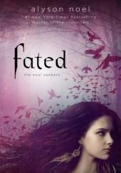 Okładka książki Fated Alyson Noël