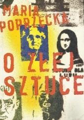 Okładka książki O złej sztuce Maria Poprzęcka