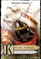 Okładka książki Kiedy król gubi swój kraj Maurice Druon