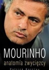 Okładka książki Mourinho. Anatomia zwycięzcy Patrick Barclay