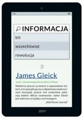 Okładka książki Informacja. Bit, wszechświat, rewolucja James Gleick