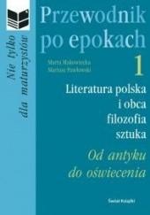 Okładka książki Przewodnik po epokach. Od antyku do oświecenia