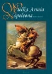 Okładka książki Wielka armia Napoleona Robert Bielecki