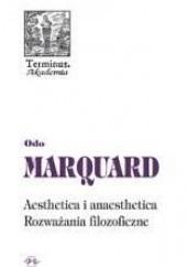 Okładka książki Aesthetica i anaesthetica. Rozważania filozoficzne Odo Marquard