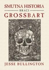 Okładka książki Smutna historia braci Grossbart