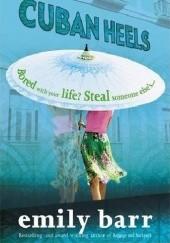 Okładka książki Cuban Heels Emily Barr
