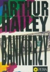 Okładka książki Bankierzy Arthur Hailey