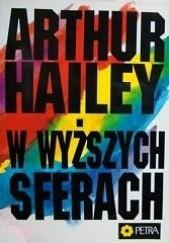 Okładka książki W wyższych sferach Arthur Hailey