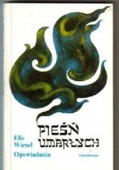 Okładka książki Pieśń umarłych Elie Wiesel