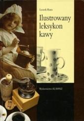 Okładka książki Ilustrowany leksykon kawy Leszek Rum