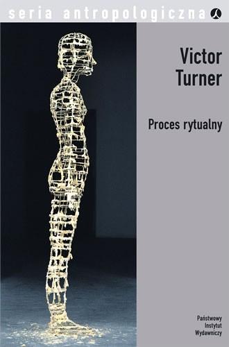 Okładka książki Proces rytualny. Struktura i antystruktura Victor W. Turner