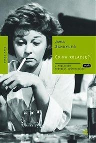 Okładka książki Co na kolację? James Schuyler