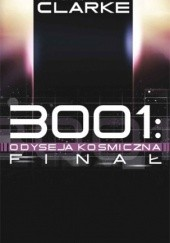 Okładka książki 3001: Odyseja kosmiczna. Finał Arthur C. Clarke