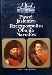 Okładka książki Rzeczpospolita Obojga Narodów Paweł Jasienica