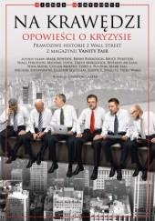Okładka książki Na Krawędzi: Opowieści o Kryzysie Joseph E. Stiglitz,praca zbiorowa,Niall Ferguson