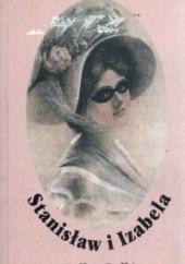 Okładka książki Stanisław i Izabela. Epilog Lalki Piotr S. Wirski