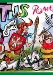 Okładka książki Tytus, Romek i A'Tomek w bitwie grunwaldzkiej 1410 roku z wyobraźni Papcia Chmiela narysowani Henryk Jerzy Chmielewski