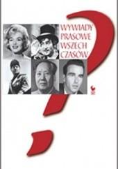 Okładka książki Wywiady prasowe wszech czasów Christopher Silvester