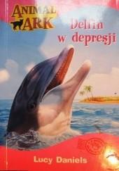 Okładka książki Delfin w depresji Lucy Daniels