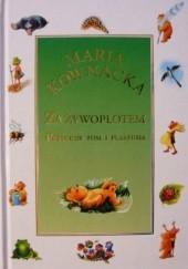 Okładka książki Za żywopłotem. Przygody Tosi i Plastusia Maria Kownacka