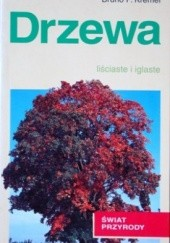 Okładka książki Drzewa. Liściaste i iglaste Bruno P. Kremer