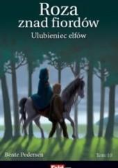 Okładka książki Ulubieniec elfów Bente Pedersen