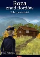 Okładka książki Echo przeszłości Bente Pedersen