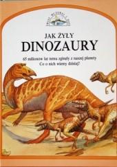 Okładka książki Jak żyły dinozaury Steve Parker