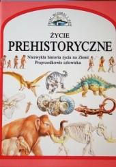 Okładka książki Życie prehistoryczne Steve Parker