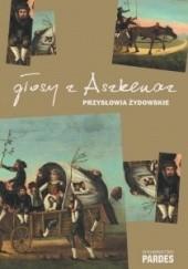 Okładka książki Głosy z Aszkenaz. Przysłowia i powiedzenia żydowskie Lidia Kośka