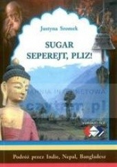 Okładka książki Sugar seperejt, pliz! Justyna Sromek
