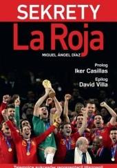 Okładka książki Sekrety La Roja Miguel Ángel Díaz