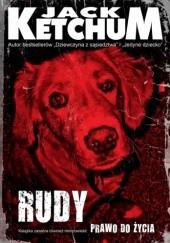 Okładka książki Rudy / Prawo do życia Jack Ketchum