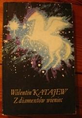 Okładka książki Z diamentów wieniec Walentin Katajew