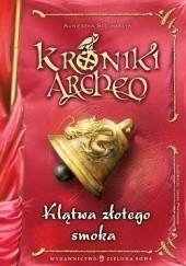 Okładka książki Klątwa złotego smoka Agnieszka Stelmaszyk
