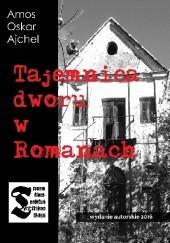 Okładka książki Tajemnica dworu w Romanach Amos Oskar Ajchel