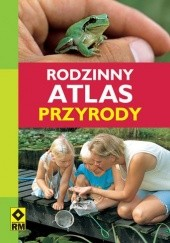 Okładka książki Rodzinny atlas przyrody Heiko Bellmann